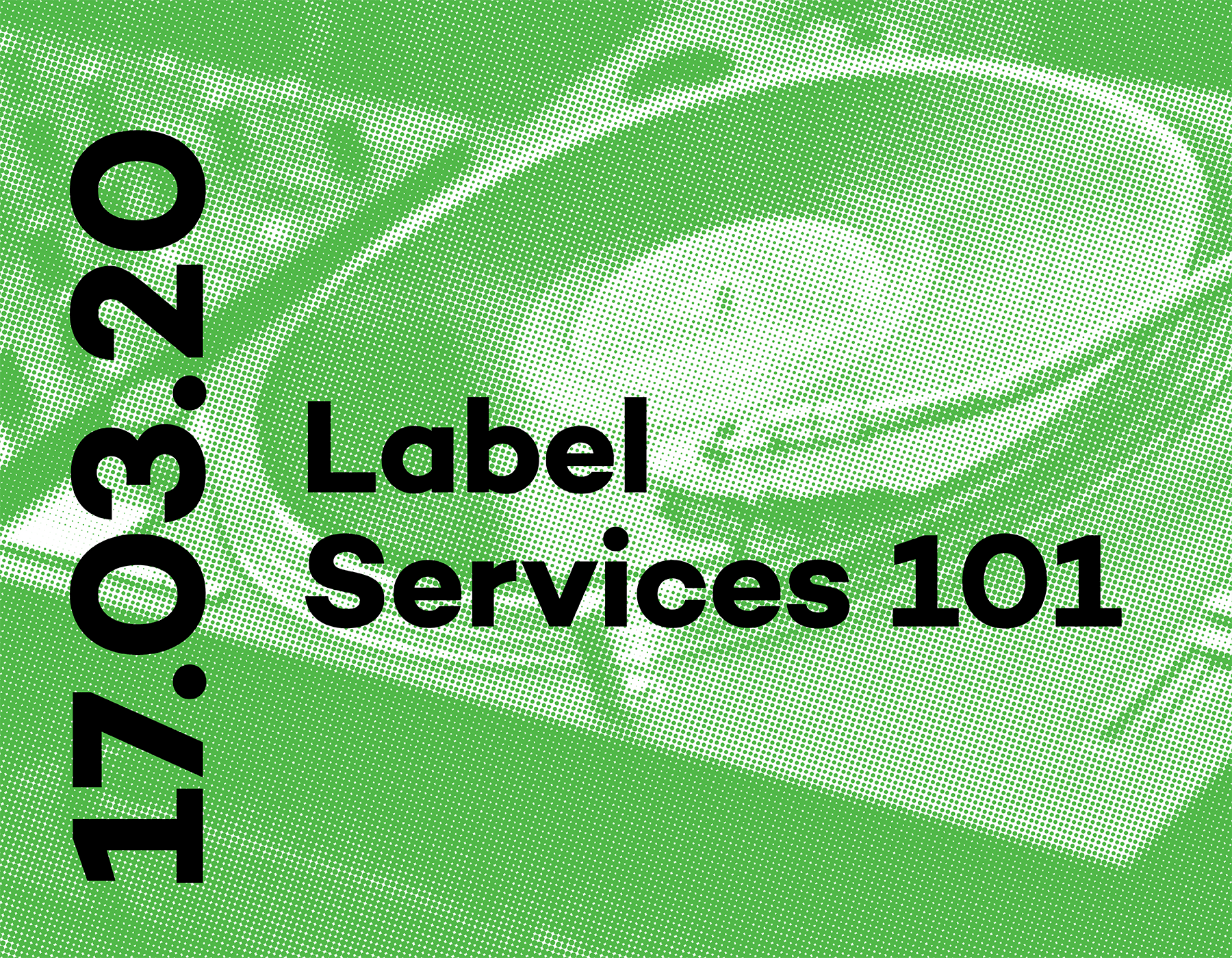 Label Services 101